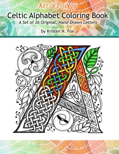 Celtic Alphabet Coloring Book A Set Of 26 Original Hand Drawn Letters To Color
