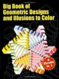 img - for Big Book of Geometric Designs and Illusions to Color (Dover Design Coloring Books) by Spyros Horemis (2002-09-23) book / textbook / text book