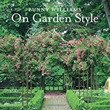 By Bunny Williams - Bunny Williams On Garden Style (2015-04-22) [Hardcover]