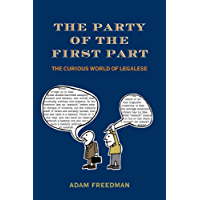 The Party of the First Part: The Curious World of Legalese