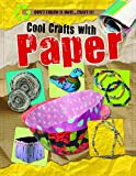 Cool Crafts With Paper (Don't Throw It Away...Craft It!)