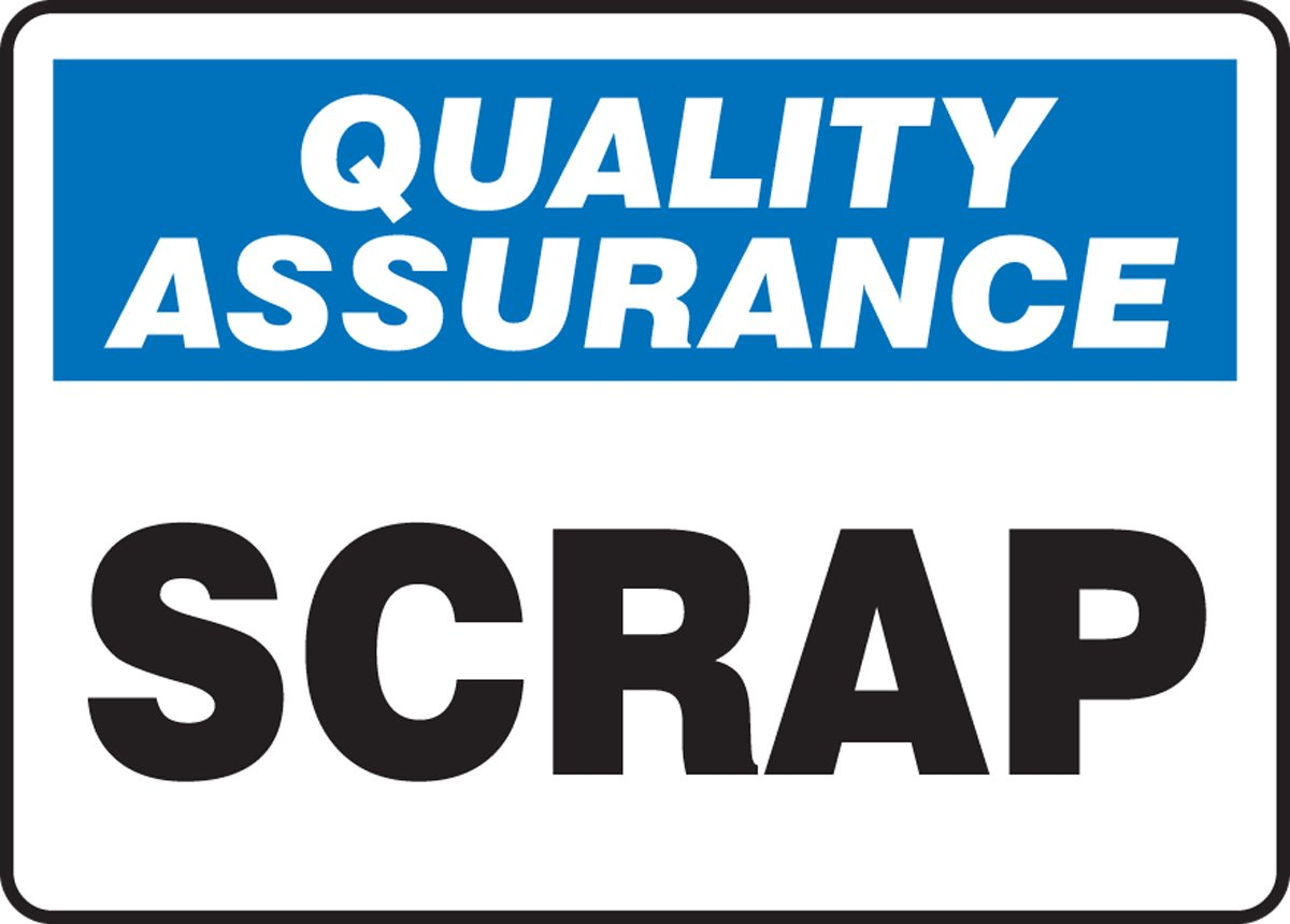 Blue//Black on White Accuform MQTL920VP Plastic Sign LegendQuality Assurance Scrap 10 Length x 14 Width x 0.055 Thickness