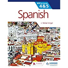 Spanish for the IB MYP 4 & 5 (Phases 3-5): By Concept (MYP By Concept) (English Edition)