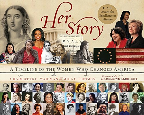 Her Story: A Timeline of the Women Who Changed America: Charlotte ...