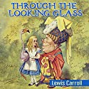 Through the Looking Glass Audiobook by Lewis Carroll Narrated by Jack Nolan