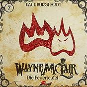 Die Feuerteufel (Wayne McLair 7) | Paul Burghardt