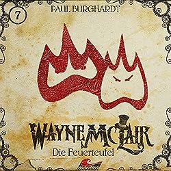 Die Feuerteufel (Wayne McLair 7)