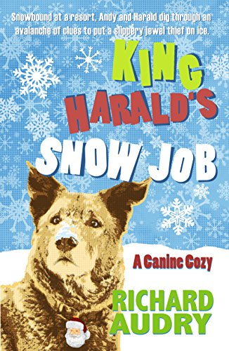 King Harald's Snow Job (King Harald Mysteries Book 3)