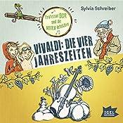 Vivaldi: Die vier Jahreszeiten (Prof. Dur und die Notendetektive 4)   Sylvia Schreiber