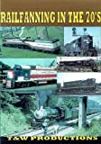 Railfanning in the 70's [DVD] [2002]