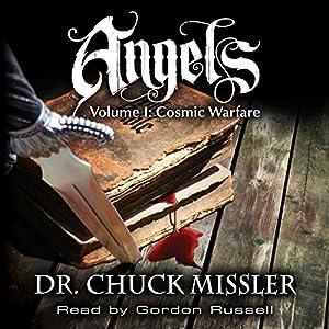 Angels Volume I: Cosmic Warfare Hörbuch
