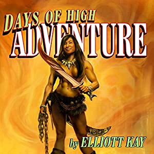 Days of High Adventure Audiobook