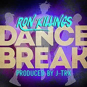 Dance Break (feat. J-Trx) de Ron Killings en Amazon Music ...