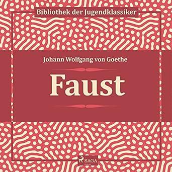 Faust Johann Wolfgang Von Goethe Hans Eckhardt Saga