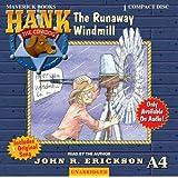 The Runaway Windmill (Hank the Cowdog)