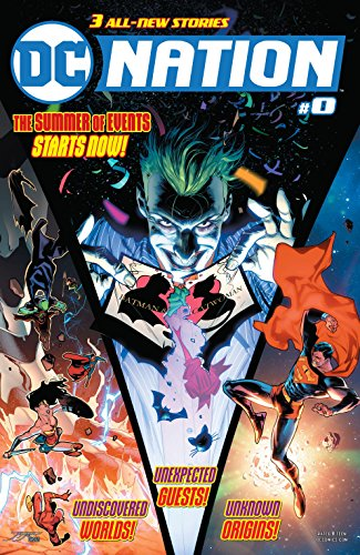 DC Nation (2018-) #0