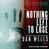 Nothing Left to Lose: John Cleaver Series, Book 6