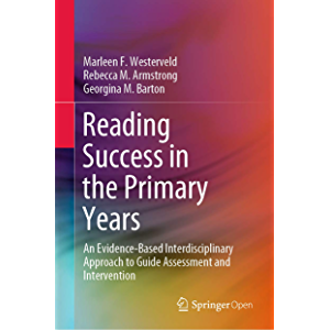 Reading Success in the Primary Years: An Evidence-Based Interdisciplinary Approach to Guide Assessment and Intervention…