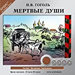 Mertvye Dushi | Nikolay Gogol'