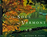 The Soul of Vermont, Richard W. Brown, 088150467X