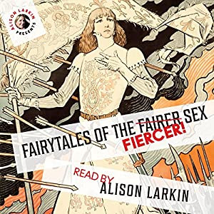Fairy Tales of the Fiercer Sex Audiobook