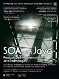 img - for SOA with Java (paperback): Realizing ServiceOrientation with Java Technologies (The Prentice Hall Service Technology Series from Thomas Erl) book / textbook / text book