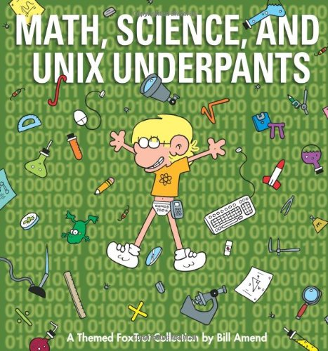 Math, Science, and Unix Underpants (Foxtrot Collection)