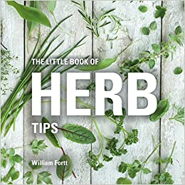 The Little Book of Herb Tips (Little Books of Tips)