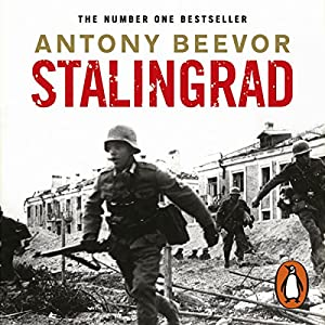Stalingrad Audiobook by Antony Beevor Narrated by Peter Noble