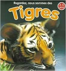 Regardez, nous sommes des tigres: 9789058439192: Amazon