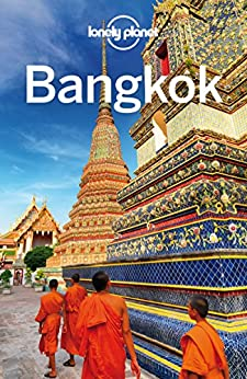 Lonely Planet Bangkok (Travel Guide) by [Planet, Lonely, Bush, Austin]