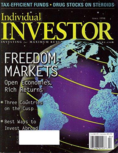 Individual Investor Magazine, Vol. 17, No. 4 (April, 1998)