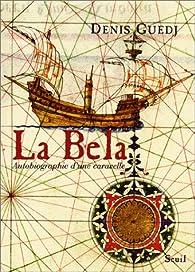 La Bela par Denis Guedj