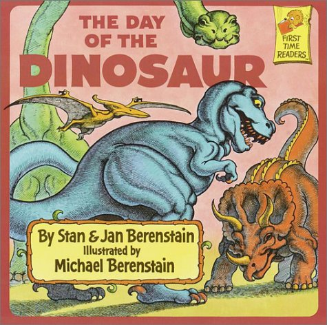 The Day of the Dinosaur (First Time Books)