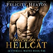 Bitten by a Hellcat: Eternal Mates Paranormal Romance Series, Book 6 | Felicity Heaton