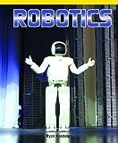 Robotics, Ryan P. Randolph, 1435829875