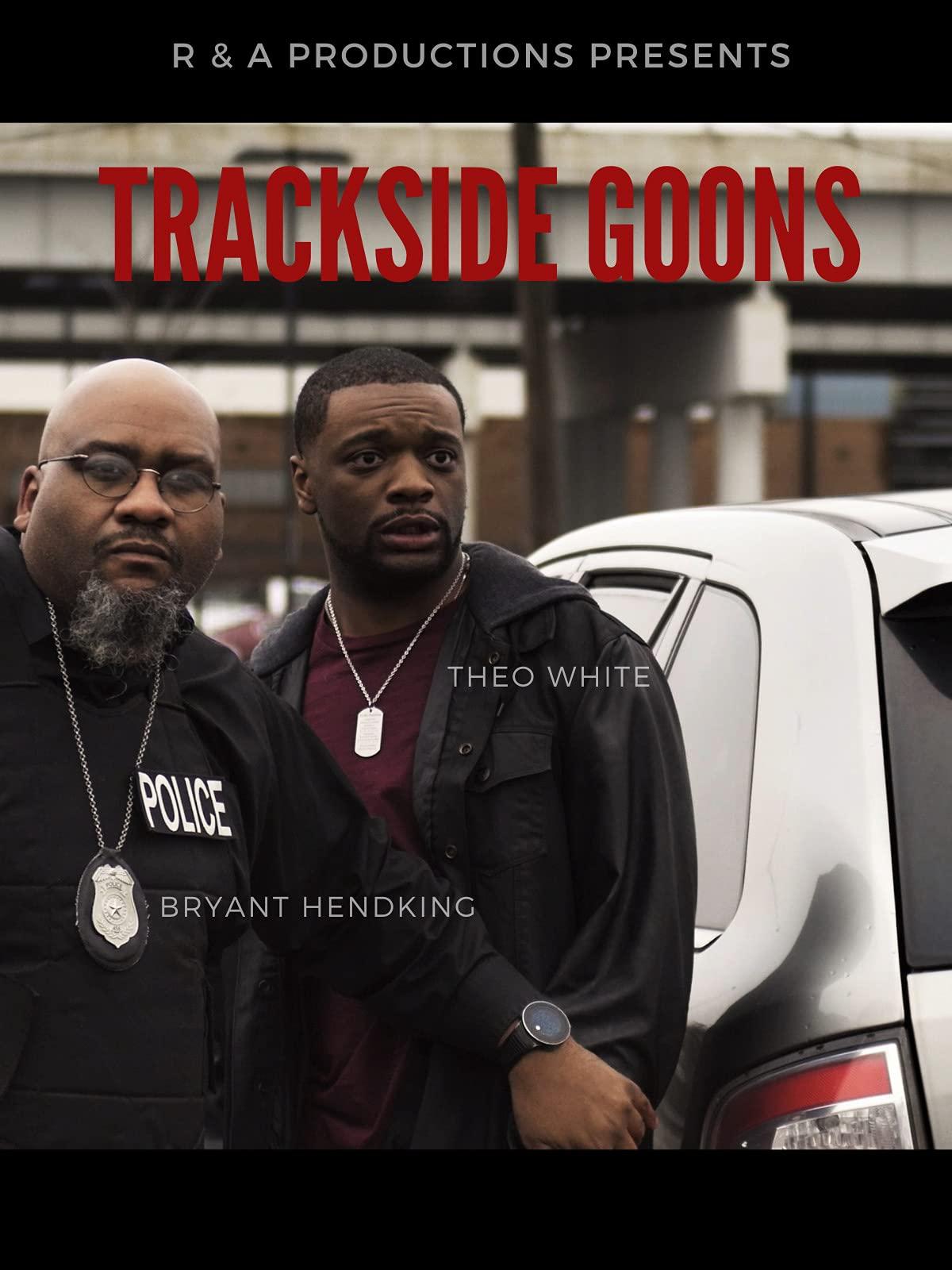 Trackside Goons