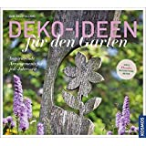 Deko-Ideen fuer den Garten: Inspirierende Arrangements für jede Jahreszeit