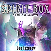 THE SPIRIT BOX: THE FREELANCERS, BOOK 1