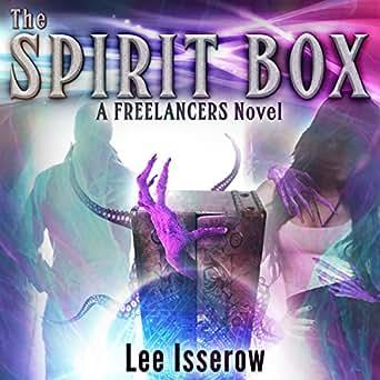 Amazon com: The Spirit Box: The Freelancers, Book 1 (Audible Audio