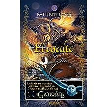 El asalto / The Siege (Los Guardianes de Ga'Hoole / Guardians of Ga'hoole) (Spanish Edition)