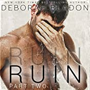 RUIN - Part Two | Deborah Bladon