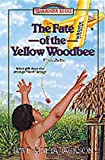 The Fate of the Yellow Woodbee, Neta Jackson and Dave Jackson, 1556617437