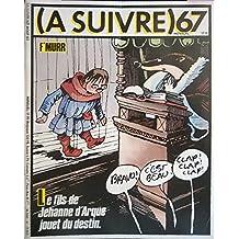 À suivre n° 67 - août 1983 - couverture F'Murr - Le Fils de Jeanne d'Arque jouet du destin