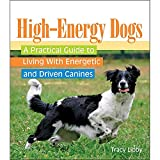 High-Energy Dogs Book, by TFH Publications
