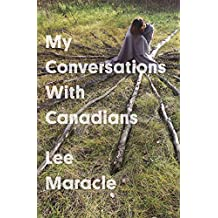 My Conversations With Canadians (Essais Book 40)