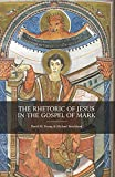 img - for The Rhetoric of Jesus in the Gospel of Mark book / textbook / text book