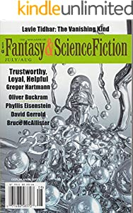 The Magazine of Fantasy & Science Fiction July/August 2016 (The Magazine of Fantasy & Science Fiction Book 131)
