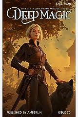 Deep Magic - Fall 2020 Kindle Edition
