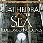 Cathedral of the Sea  | Ildefonso Falcones